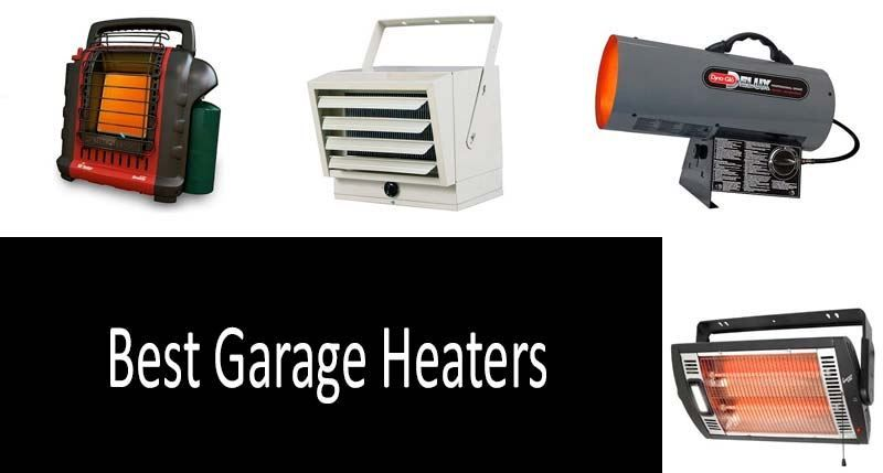 7 Best Garage Heaters 2020 – Reviews & Buying Guide