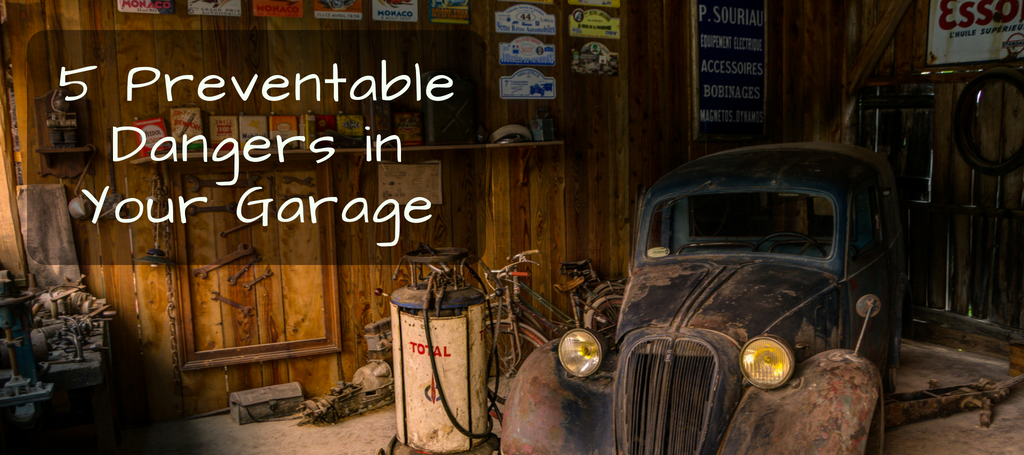 5 Preventable Dangers In Your Garage