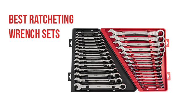 Top 10 Best Ratcheting Wrench Set For (Every Budget)