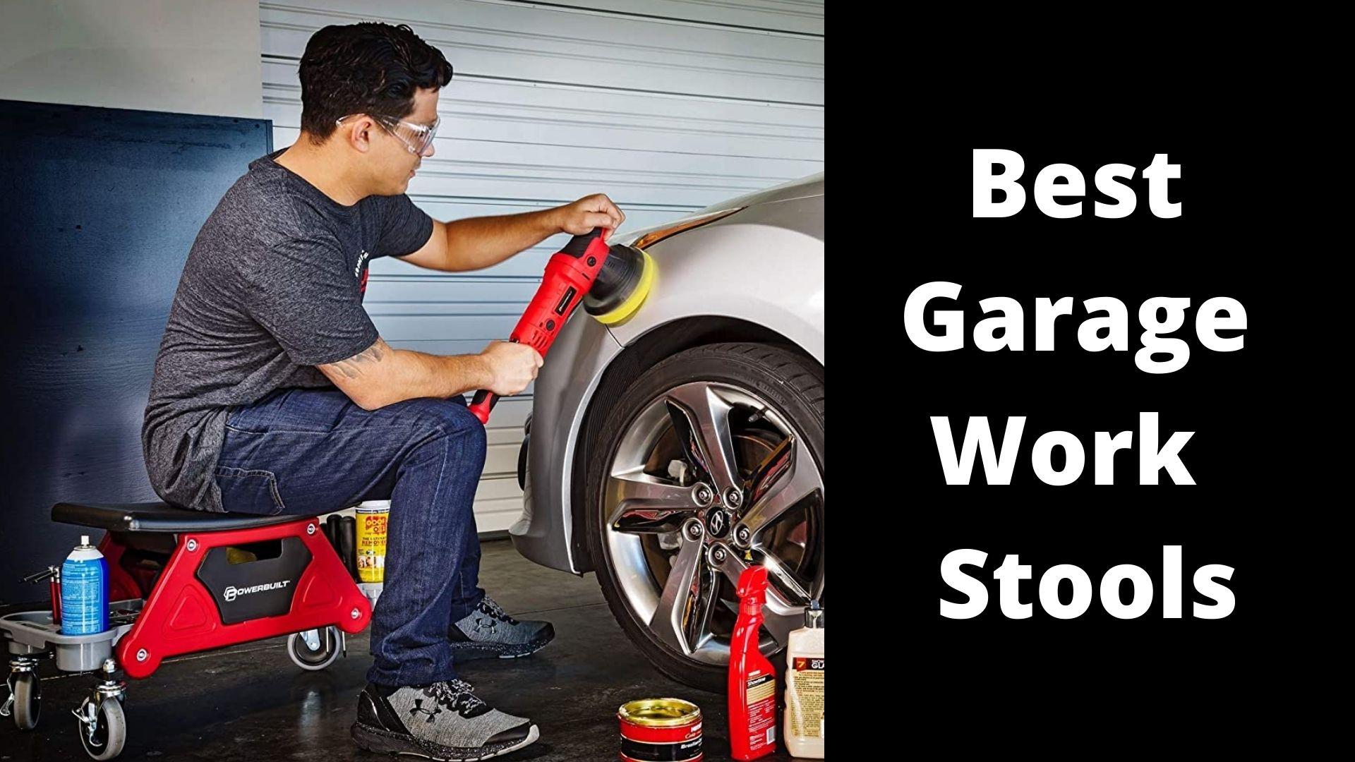 Best Garage Work Stools