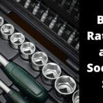 Best Ratchet and Sockets Set